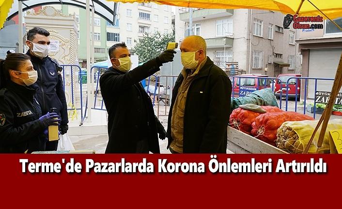 Terme'de Pazarlarda Korona Önlemleri Artırıldı