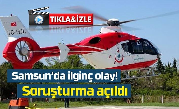 Ambulans helikopterin tarlasına inmesine izin vermeyene gözaltı kararı!