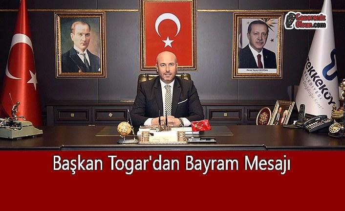 Başkan Togar'dan Bayram Mesajı