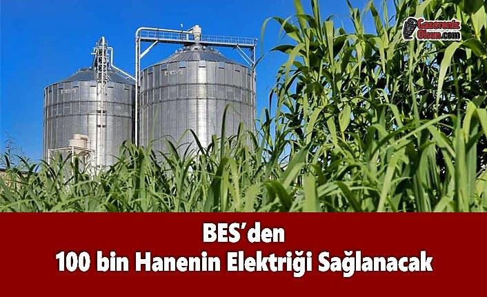 BES'den 100 bin Hanenin Elektriği Sağlanacak