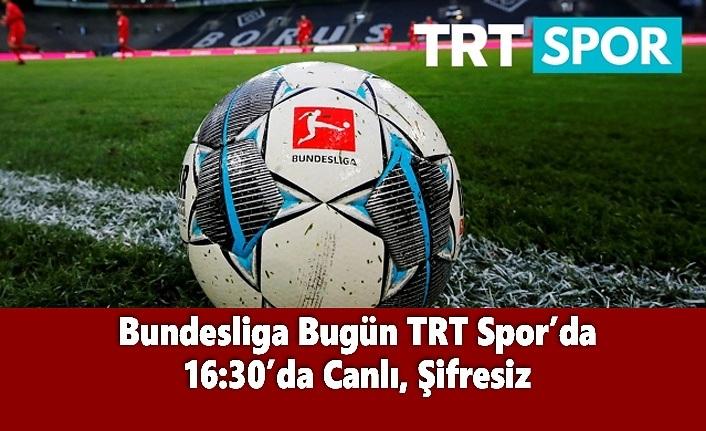 Bundesliga TRT Spor'da Bugün, 16:30'da Canlı, Şifresiz
