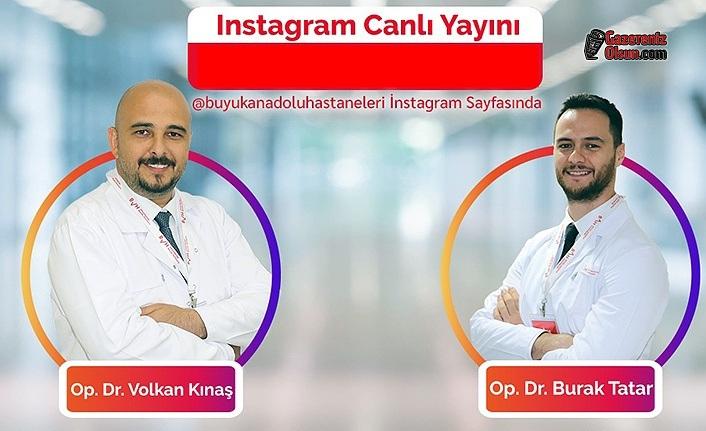 Büyük Anadolu Hastaneleri Doktorları Canlı Yayında Soruları Yanıtlıyor