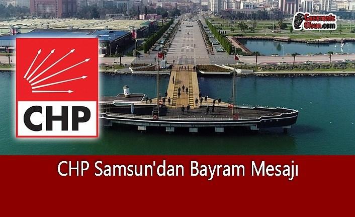 CHP Samsun'dan Bayram Mesajı