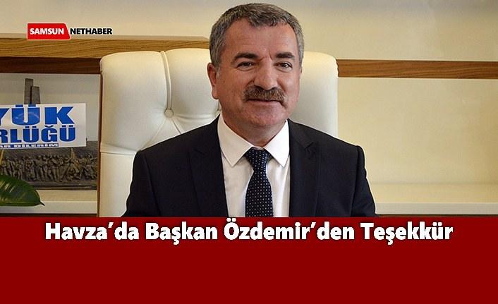 Havza'da Başkan Özdemir'den Teşekkür