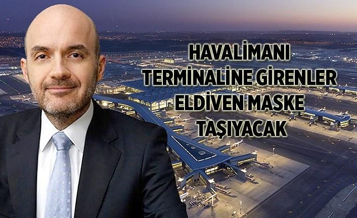İGA İcra Kurulu Başkanı Samsunlu havalimanındaki tedbirleri açıkladı