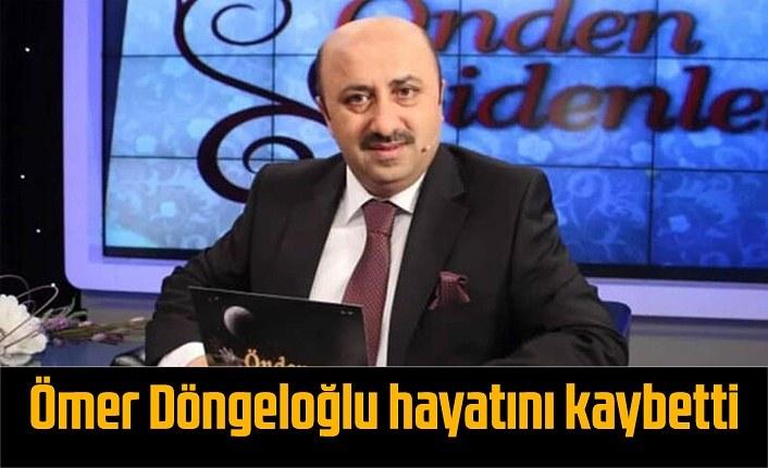 Koronavirüs tedavisi gören Ömer Döngeloğlu hayatını kaybetti, Ömer Döngeloğlu kimdir?