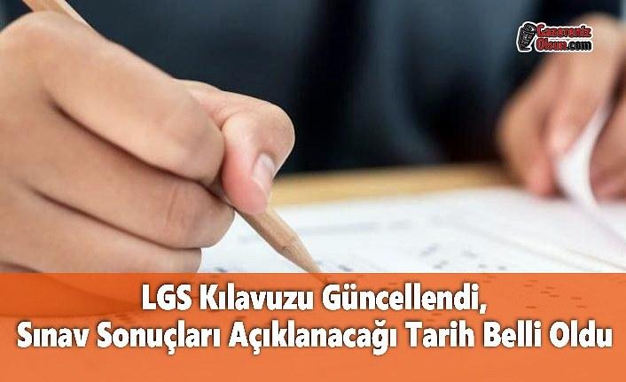 LGS Kılavuzu Güncellendi, Sınav Sonuçları Açıklanacağı Tarih Belli Oldu