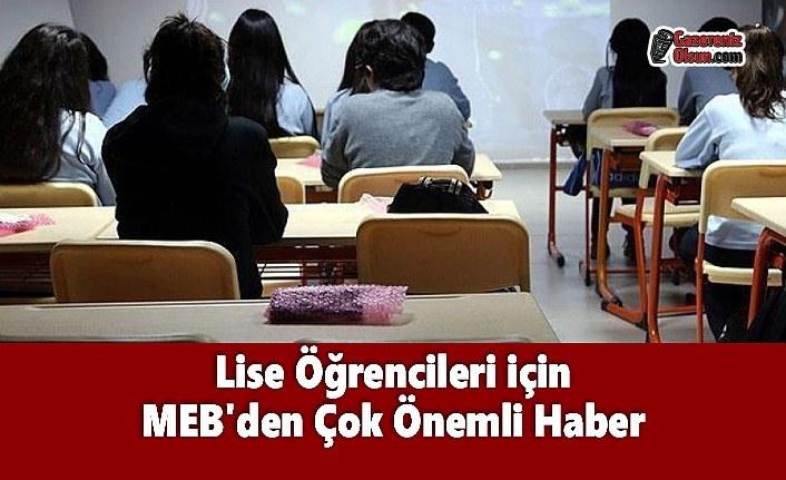 Lise Öğrencileri için MEB'den Çok Önemli Haber