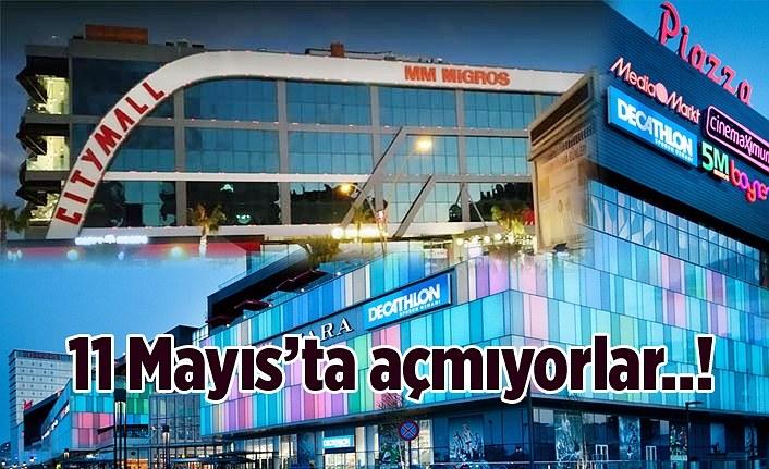 Piazza ve Citymall AVM 11 Mayıs'ta açılacak mı? ne zaman açılacak?