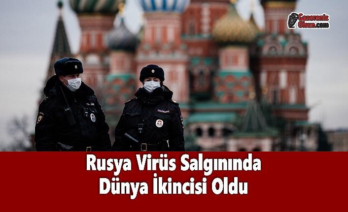 Rusya Virüs Salgınında Dünya İkincisi Oldu
