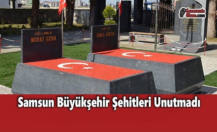 Samsun Büyükşehir Şehitleri Unutmadı