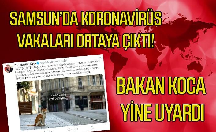 Samsun'da yeni 9 koronavirüs vakası çıktı, Sağlık Bakanı uyardı!