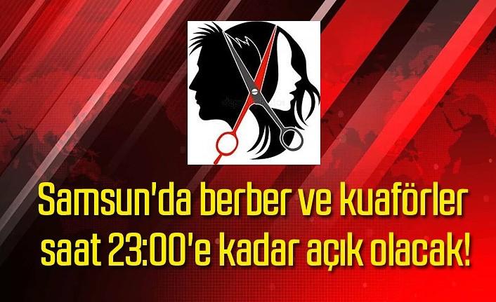 Samsun'da bayram öncesi berber ve kuaförlerin kapanış saatleri değişti