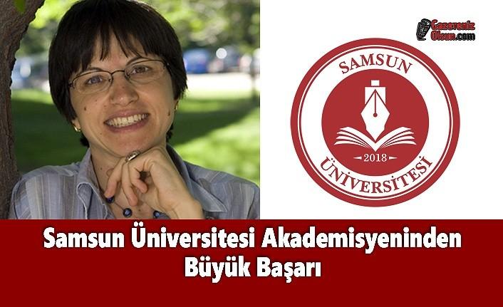 Samsun Üniversitesi Akademisyeninden Büyük Başarı