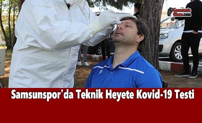 Samsunspor'da Teknik Heyete Kovid-19 Testi