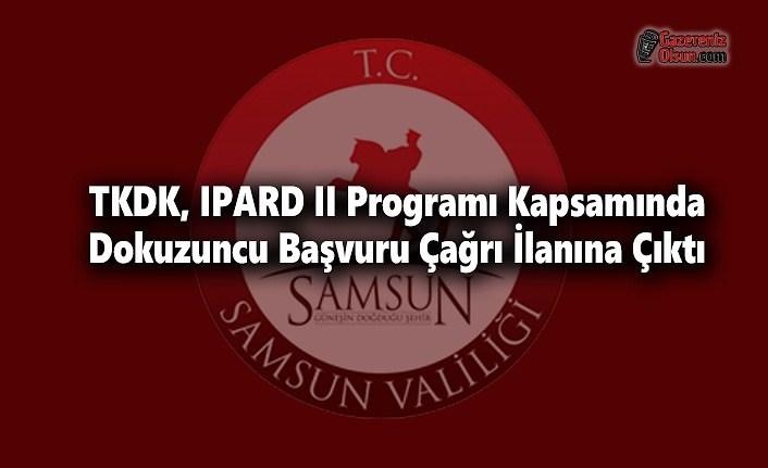 TKDK, IPARD II Programı Kapsamında Dokuzuncu Başvuru Çağrı İlanına Çıktı