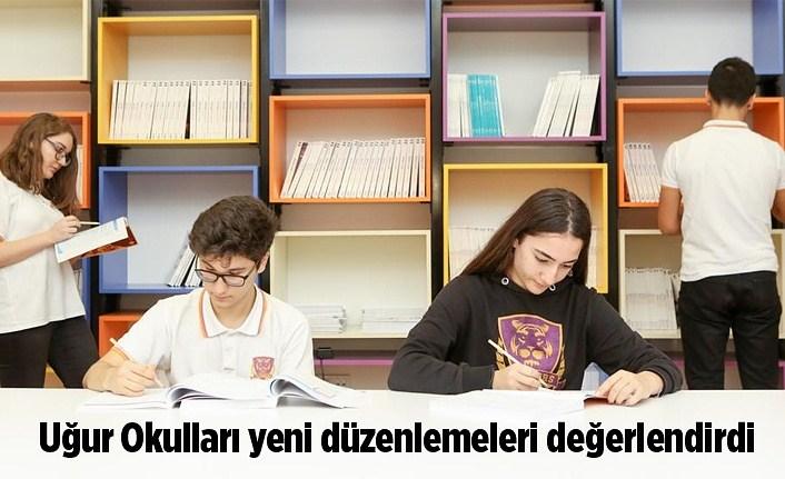 Uğur Okulları sınavlarla ilgili düzenlemeleri değerlendirdi