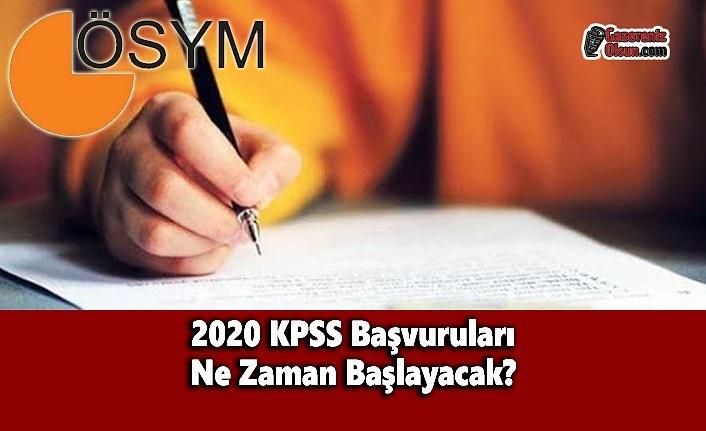 2020 KPSS Başvuruları Ne Zaman Başlayacak? 2020 KPSS Ne Zaman? Bu Yıl KPSS Olacak mı?