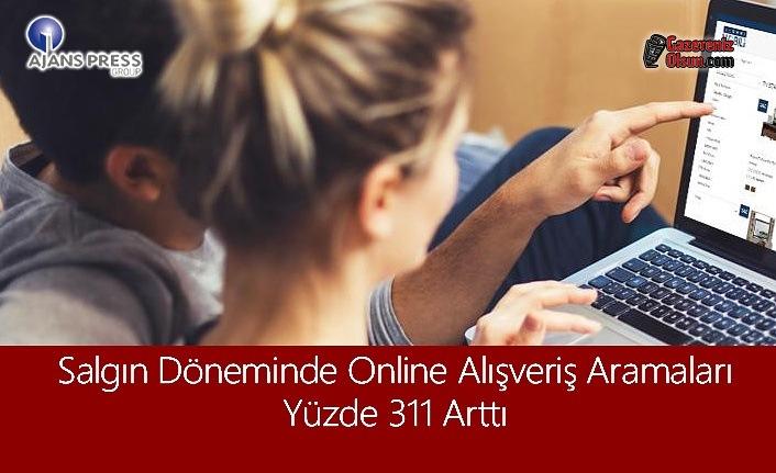 Salgın Döneminde Online Alışveriş Aramaları Yüzde 311 Arttı