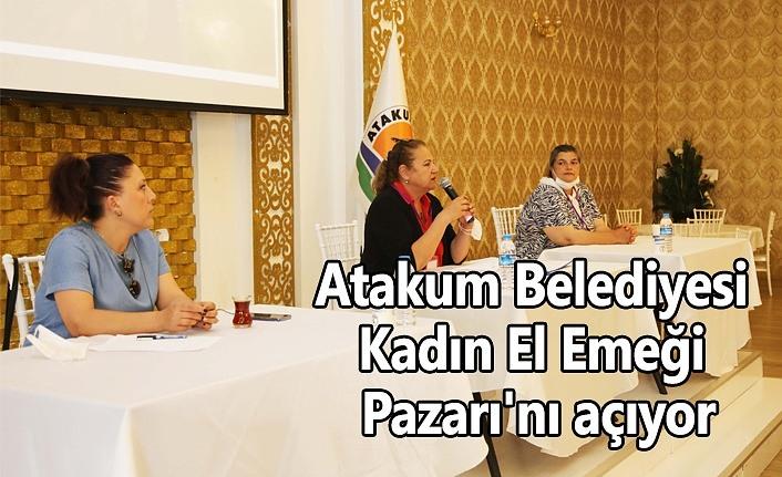 Atakum Belediyesi Kadın El Emeği Pazarı'nı açıyor