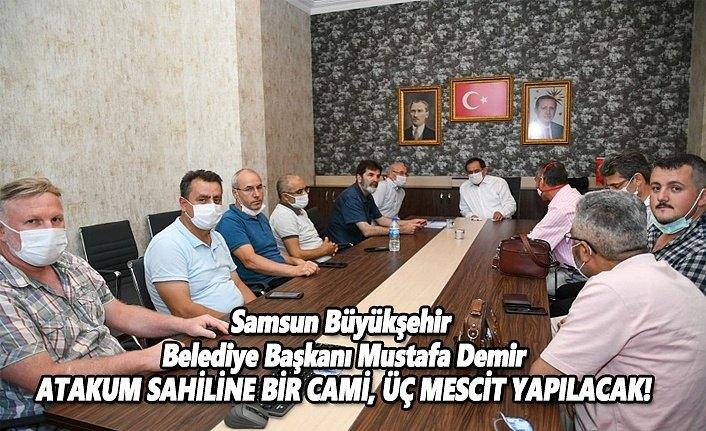 Atakum sahiline cami yapılması için topladıkları imzaları Başkan Demir'e teslim ettiler