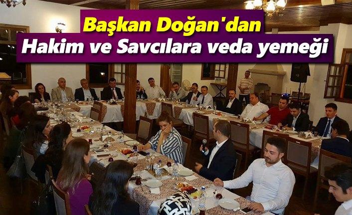 Başkan Doğan'dan Hakim ve Savcılara veda yemeği