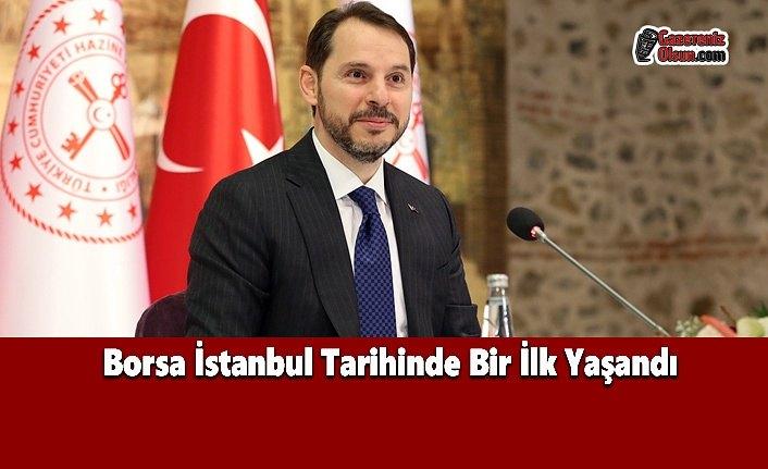 Borsa İstanbul Tarihinde Bir İlk Yaşandı