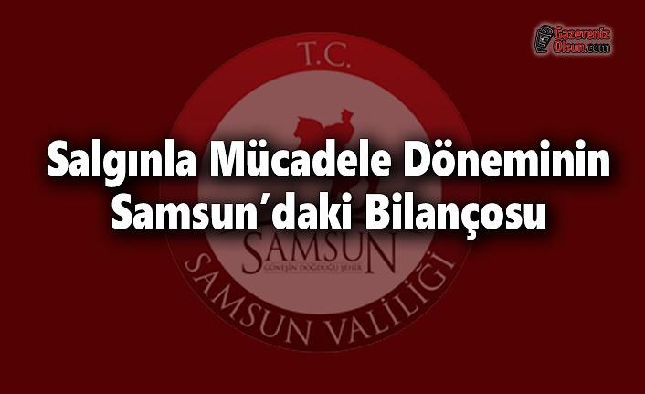 Salgınla Mücadele Döneminin, Samsun'daki Bilançosu
