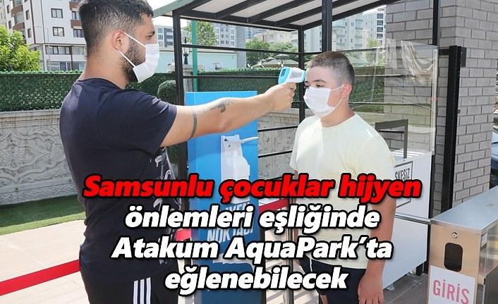 Atakum AquaPark'ta tüm hijyen önlemleri alındı