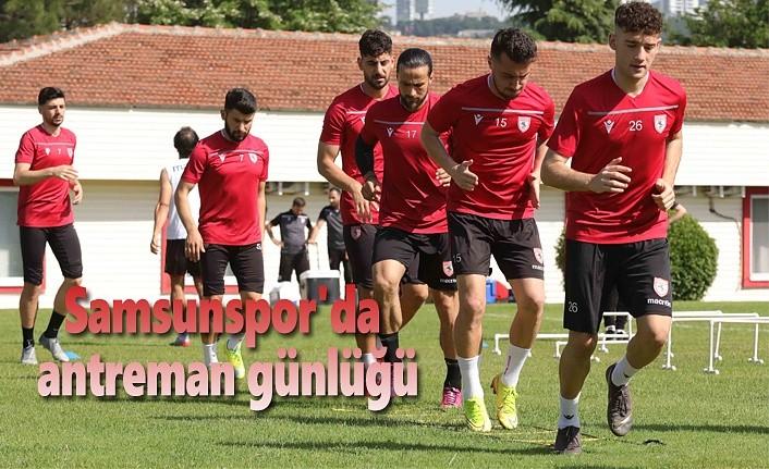 Samsunspor'da antreman günlüğü