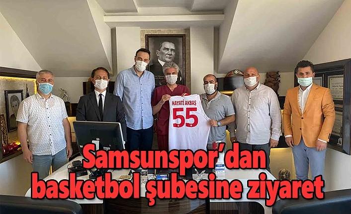 Samsunspor'dan Basketbol Şubesine Ziyaret