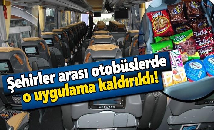 Şehirler arası otobüslerde bir alışkanlık sona erdi!