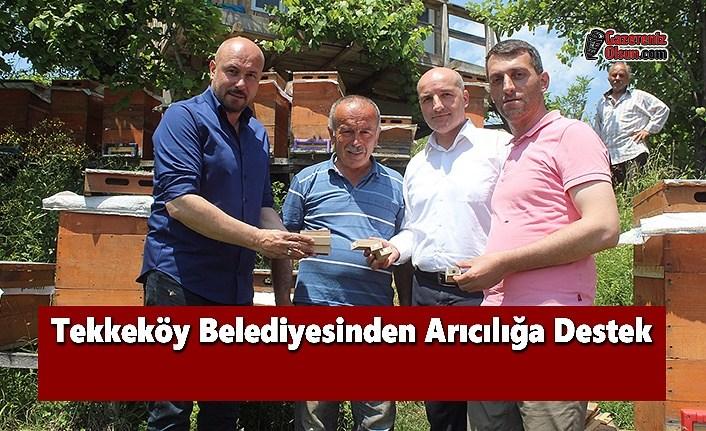 Tekkeköy Belediyesinden Arıcılığa Destek
