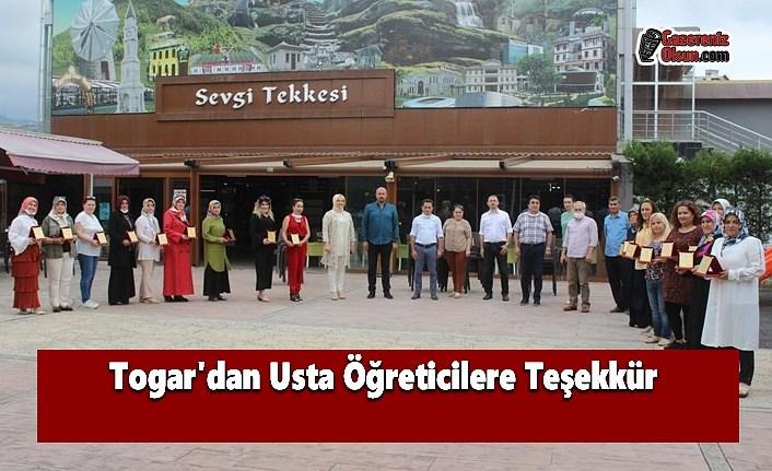 Togar'dan Usta Öğreticilere Teşekkür