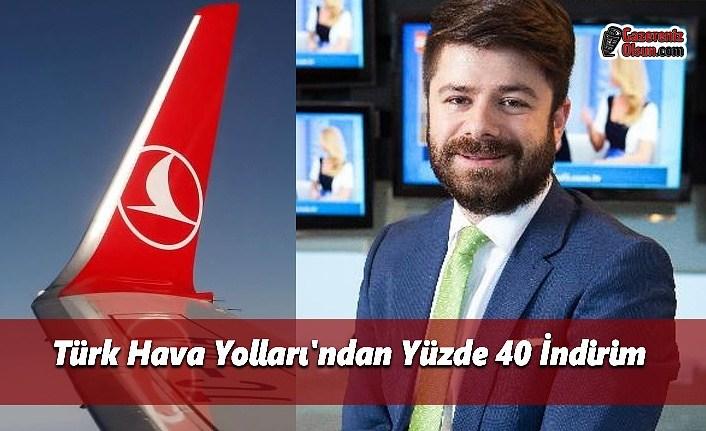 Türk Hava Yolları'ndan Yüzde 40 İndirim