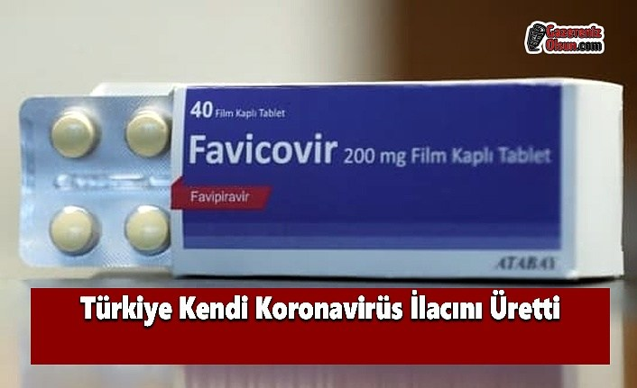Türkiye Kendi Koronavirüs İlacını Üretti