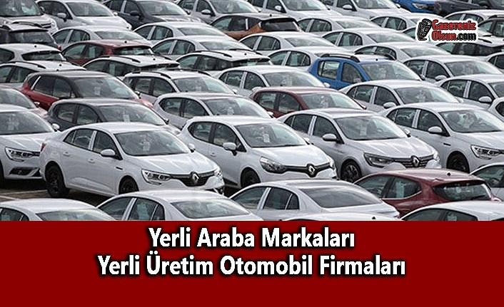 Yerli Araba Markaları Yerli Üretim Otomobil Firmaları
