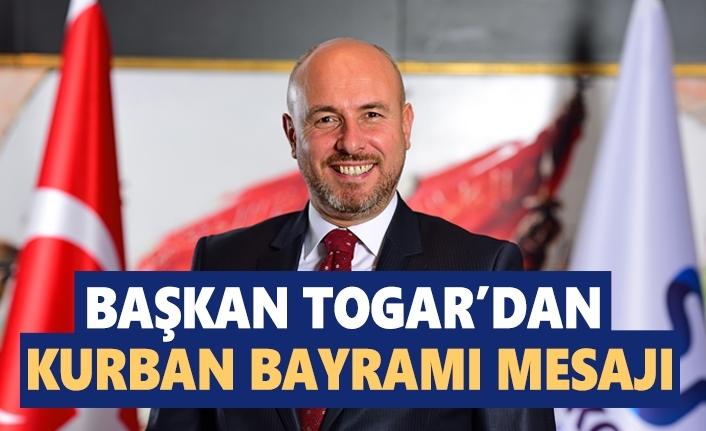 Başkan Togar'dan Bayram Kutlama Mesajı