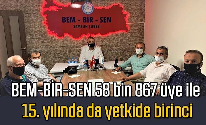 BEM-BİR-SEN 58 bin 867 üye ile 15. yılında da yetkide birinci