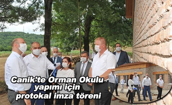 Canik'te Orman Okulu yapımı için  protokal imza töreni