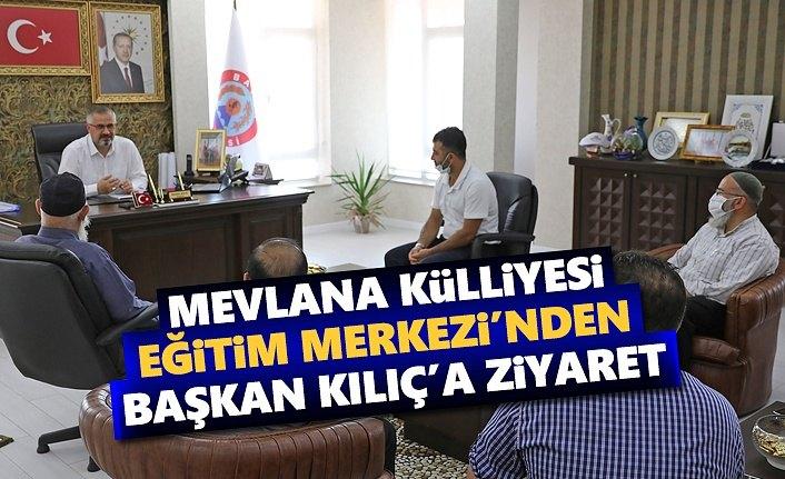 Mevlana Külliyesi Yöneticilerinden Başkan Kılıç'a Ziyaret