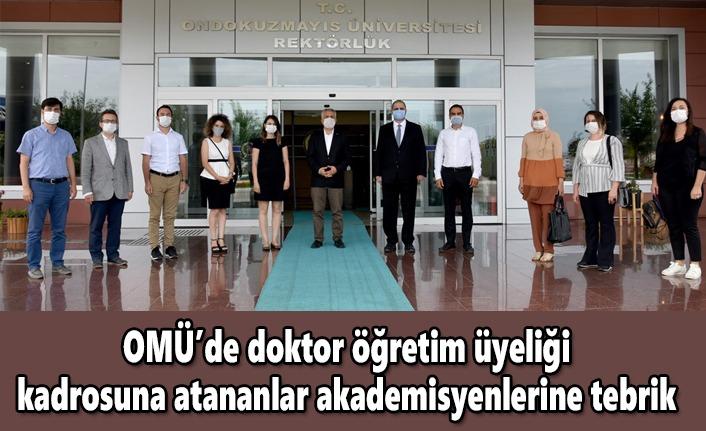 OMÜ'de doktor öğretim üyeliği  kadrosuna atananlar akademisyenlerine tebrik