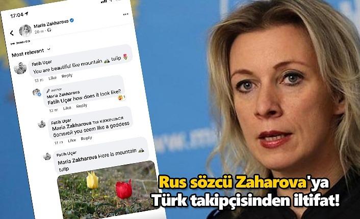 Rus sözcü Zaharova'ya Türk takipçisinden iltifat! Dağ Lalesi gibisin!