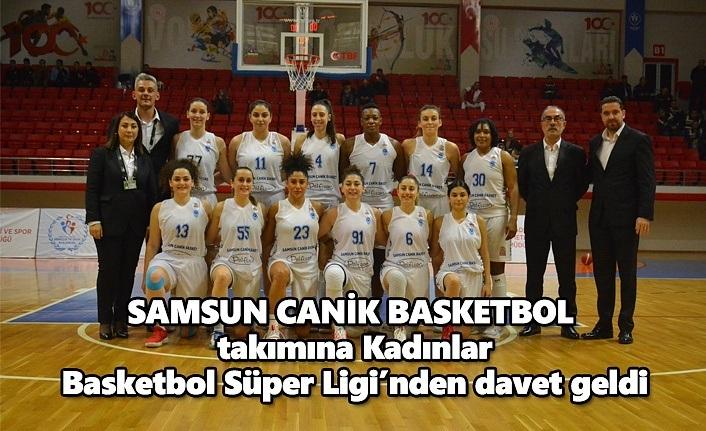 Samsun Canik Basketbol takımına Kadınlar Süper Lig'inden Davet