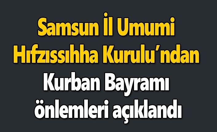 Samsun'da Kurban Bayramı önlemleri açıklandı