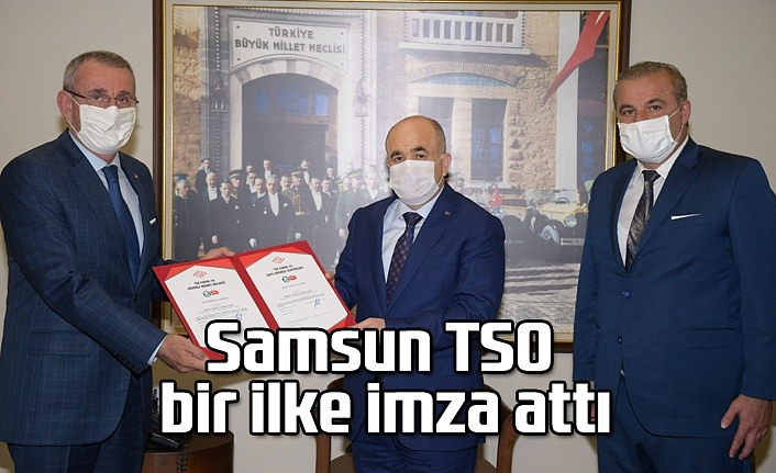 Samsun TSO bir ilke imza attı