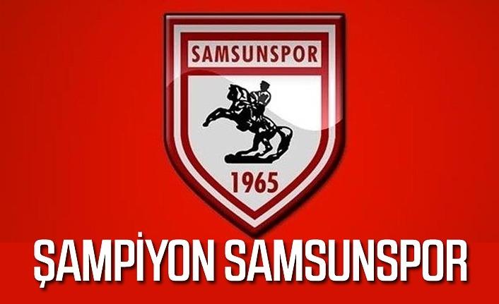 Samsunspor'un şampiyonluğu tescillendi - Yükselen takımlar belli oldu