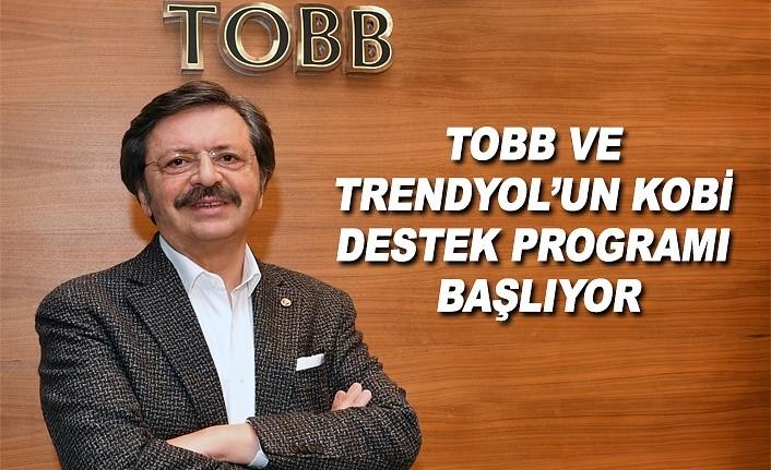TOBB ve Trendyol'un kobi destek programı başlıyor
