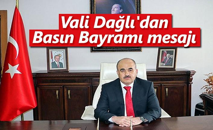 Vali Dağlı'dan Basın Bayramı mesajı - Samsun Haber