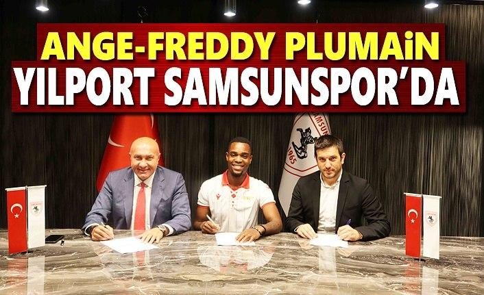 Ange-Freddy Plumain Yılport Samsunpor'da